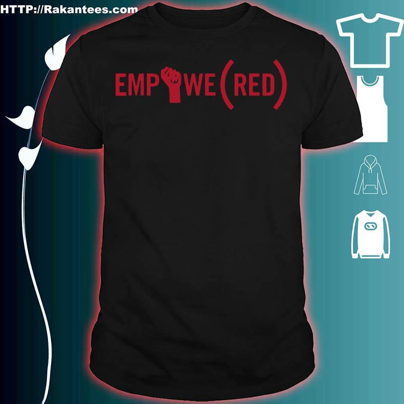 (RED) Originals International Women's Day EMPOWE(RED) Shirt
