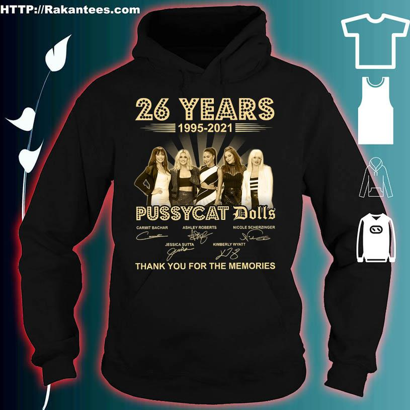 26 Years 1995 2021 Pussycay Dolls thank You for the memories signatures hoodie