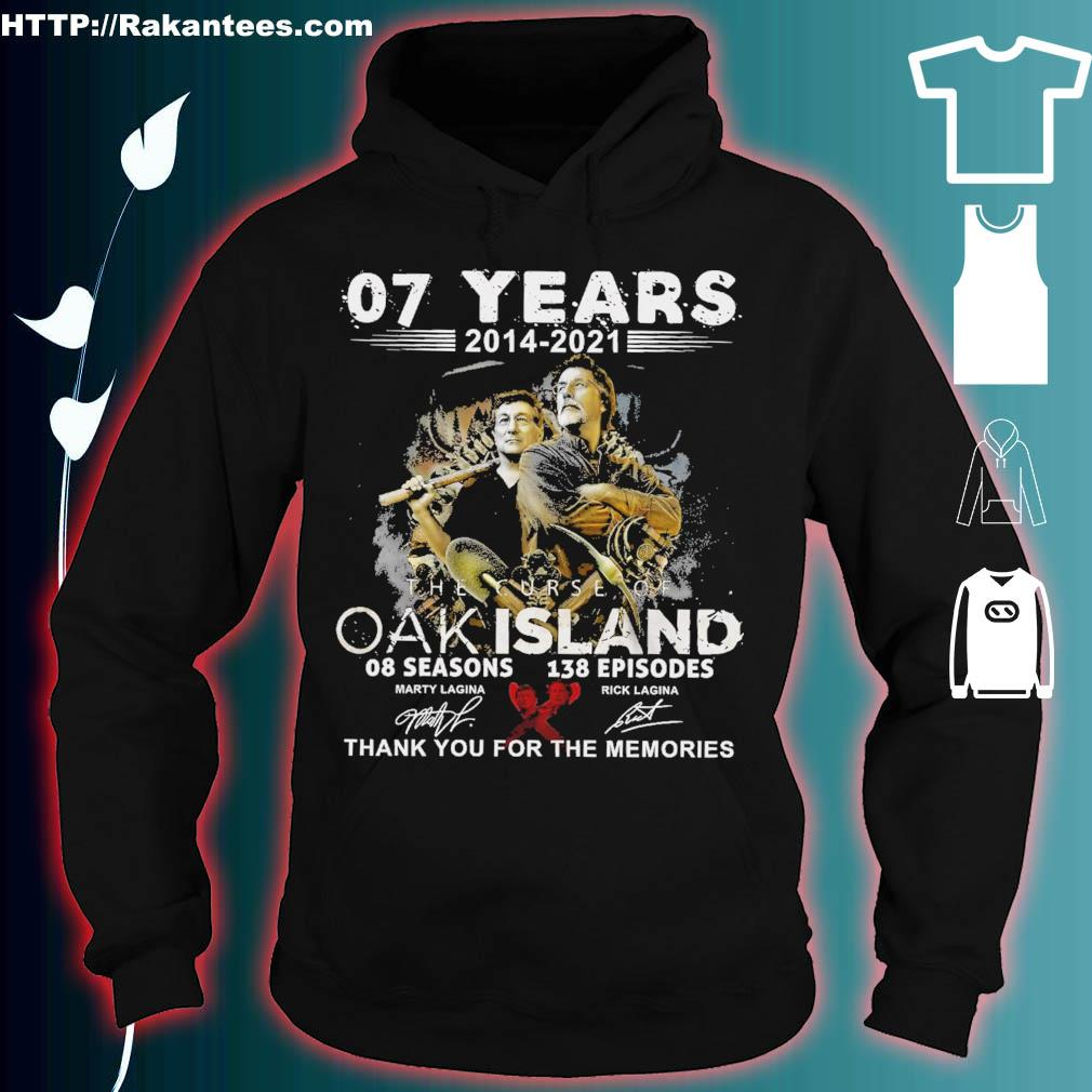 07 years 2014 2021 the Curse of Oak island thank You for the memories signature hoodie