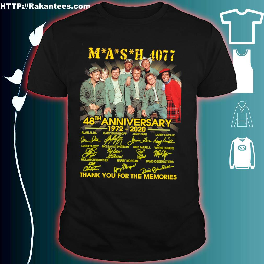 Mash 4077 48th Anniversary 1972 2020 Thank You For The Memories Signatures Shirt
