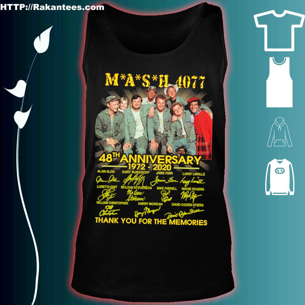 Mash 4077 48th Anniversary 1972 2020 Thank You For The Memories Signatures Shirt tank top