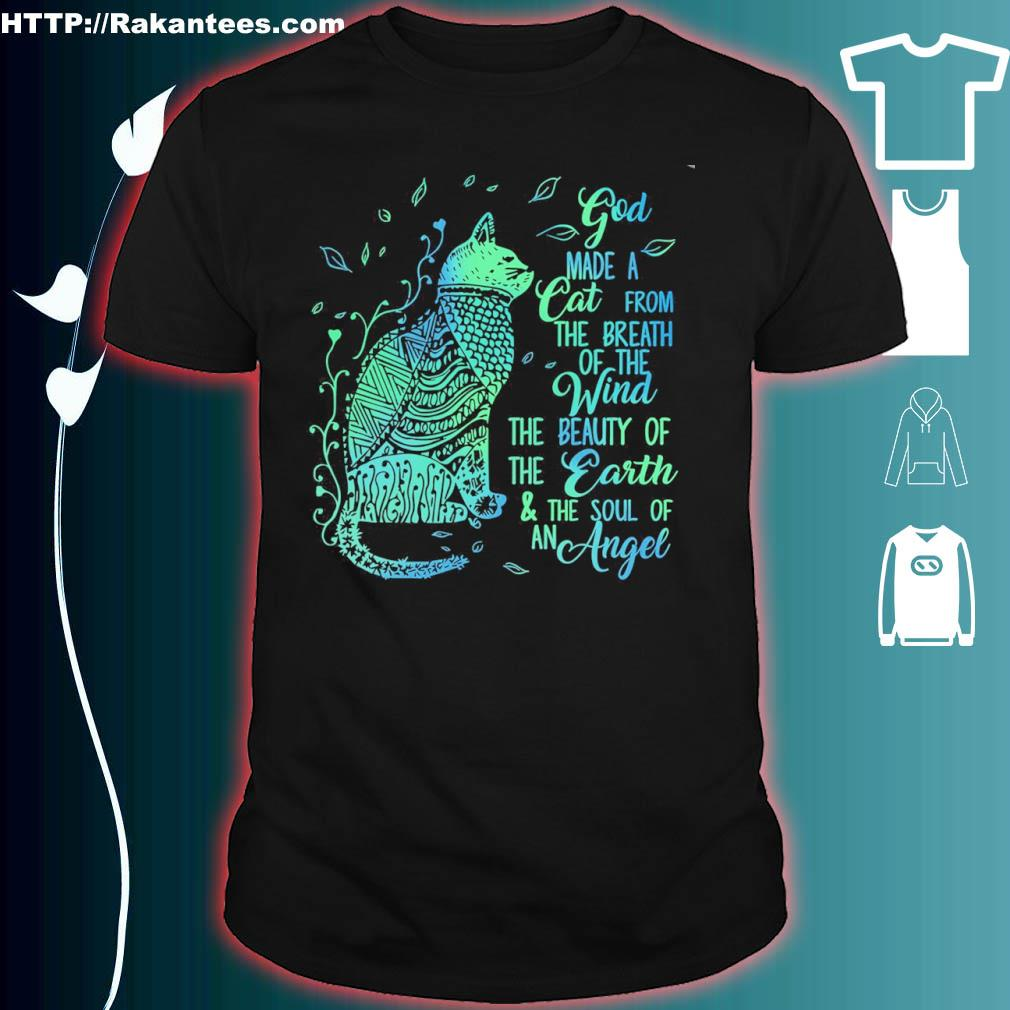 Official God Made A Cat From The Breath Of The Wind The Beauty Of Shirt