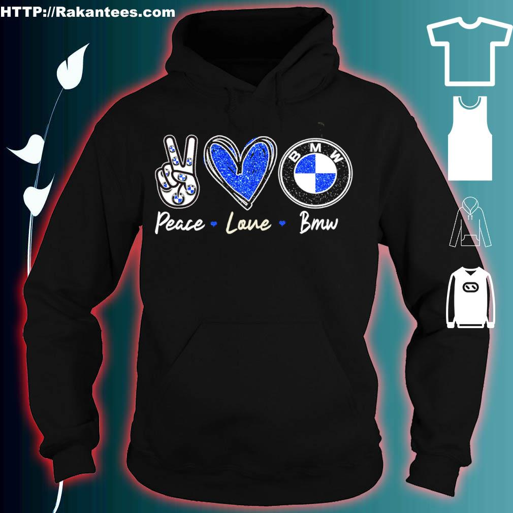 Peace Love Bmw Diamond Shirt hoodie