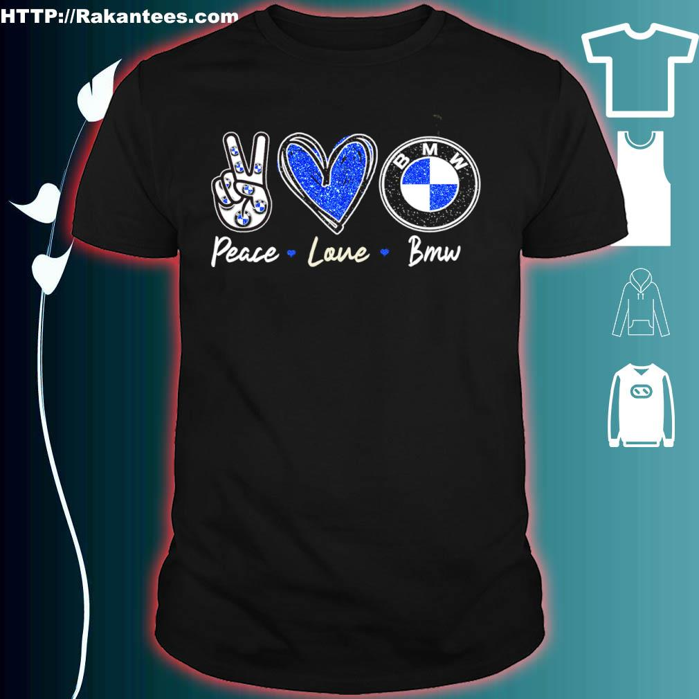 Peace Love Bmw Diamond Shirt