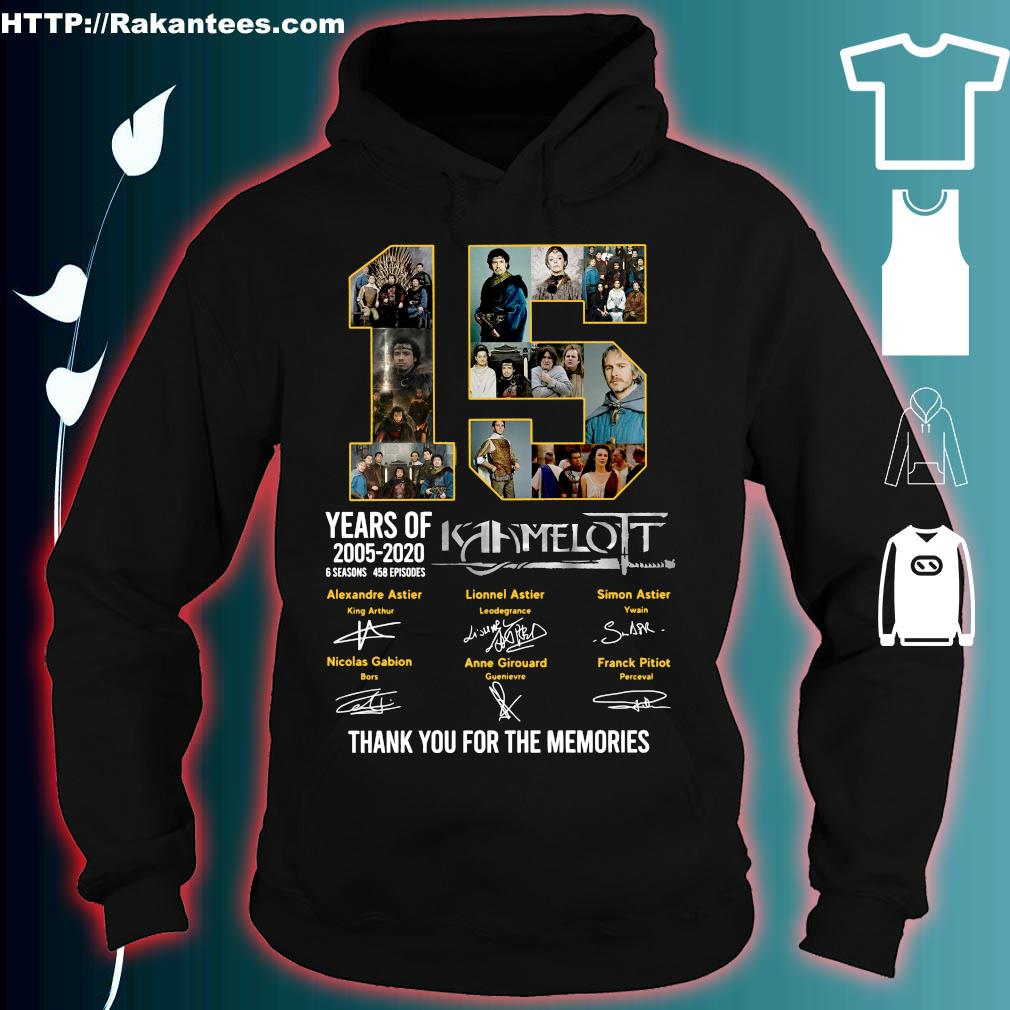 15 years of 2005 2020 Kaamelott thank You for the memories signature s hoodie