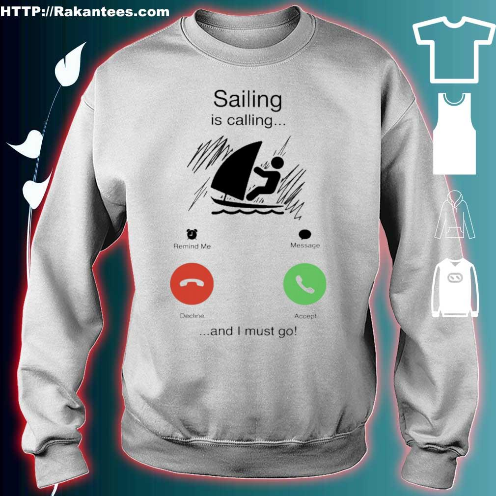 Sailing is calling and i must go s sweater