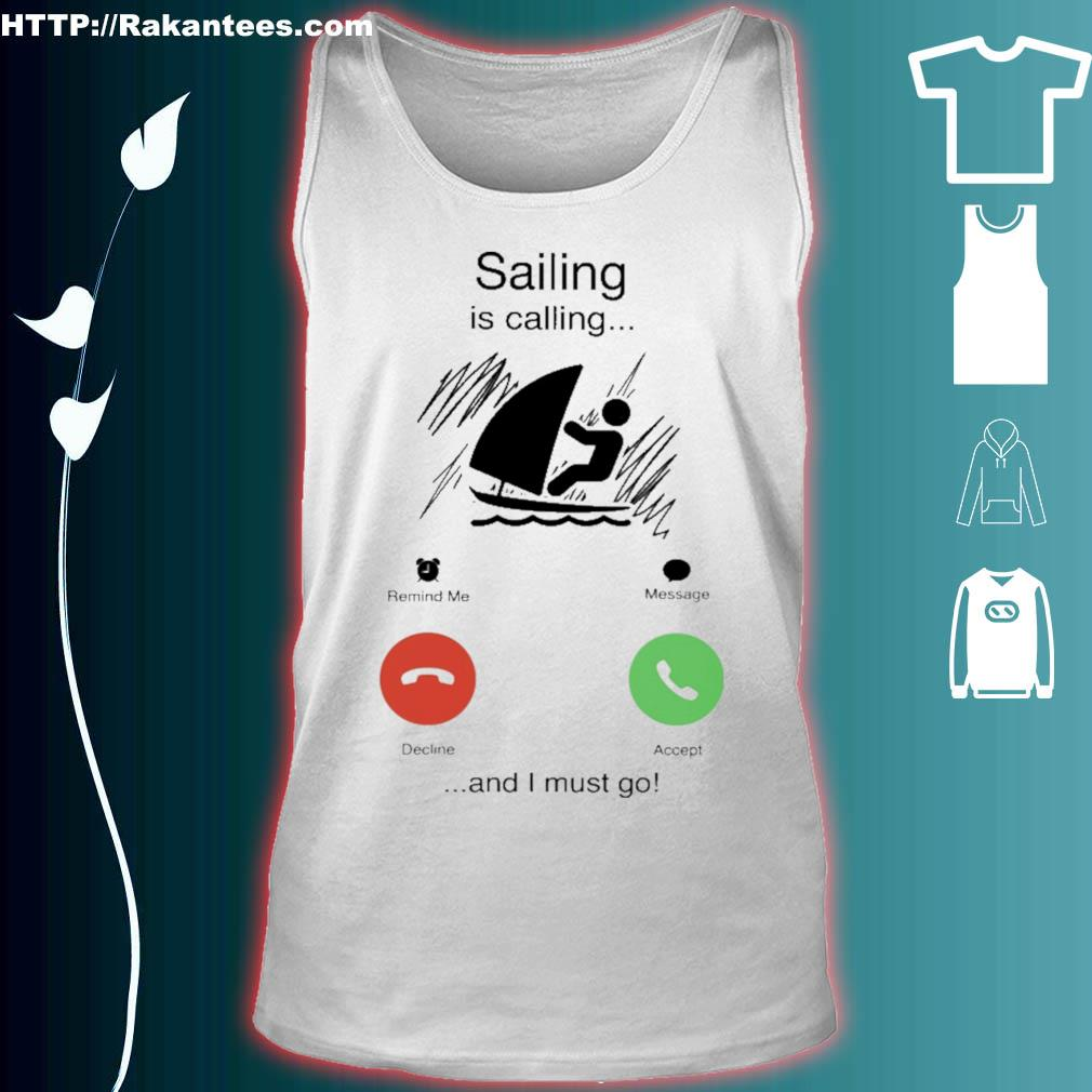 Sailing is calling and i must go s tank top