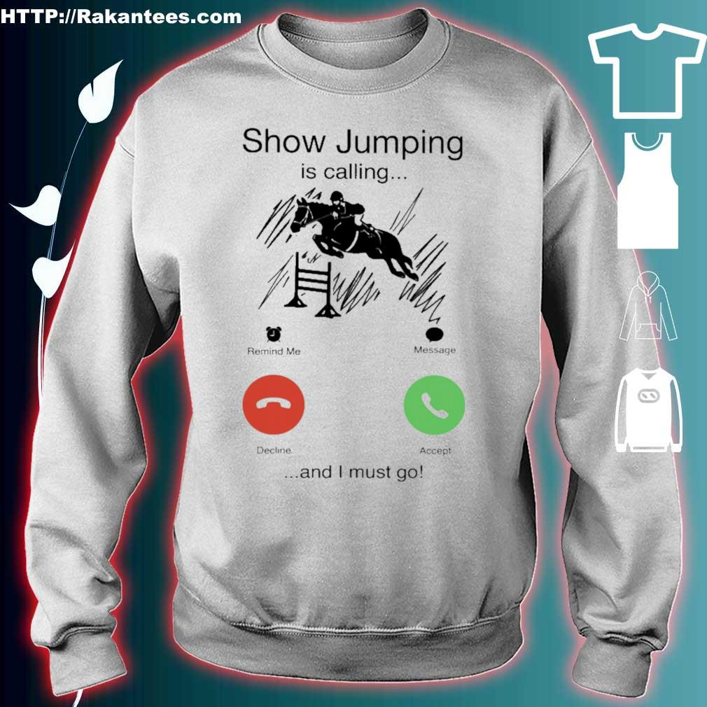 Show Jumping is calling and i must go s sweater