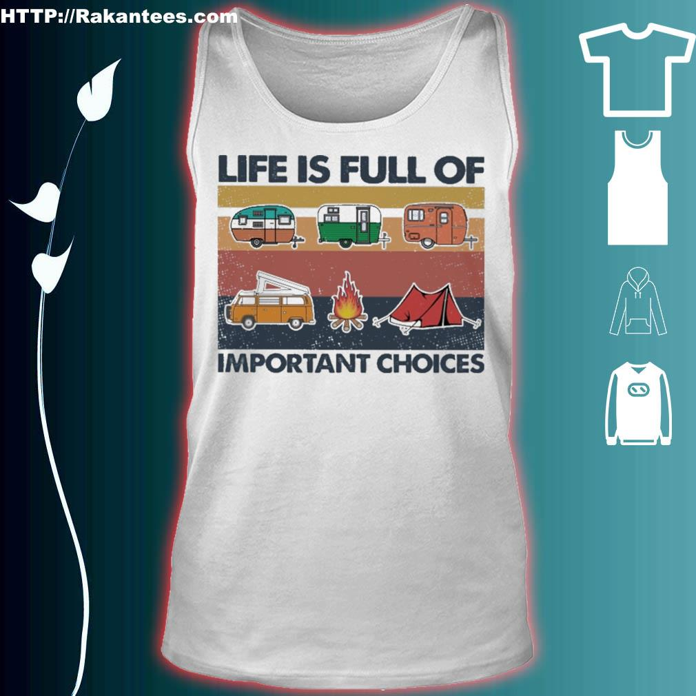 Camping life is full of important choices vintage s tank top
