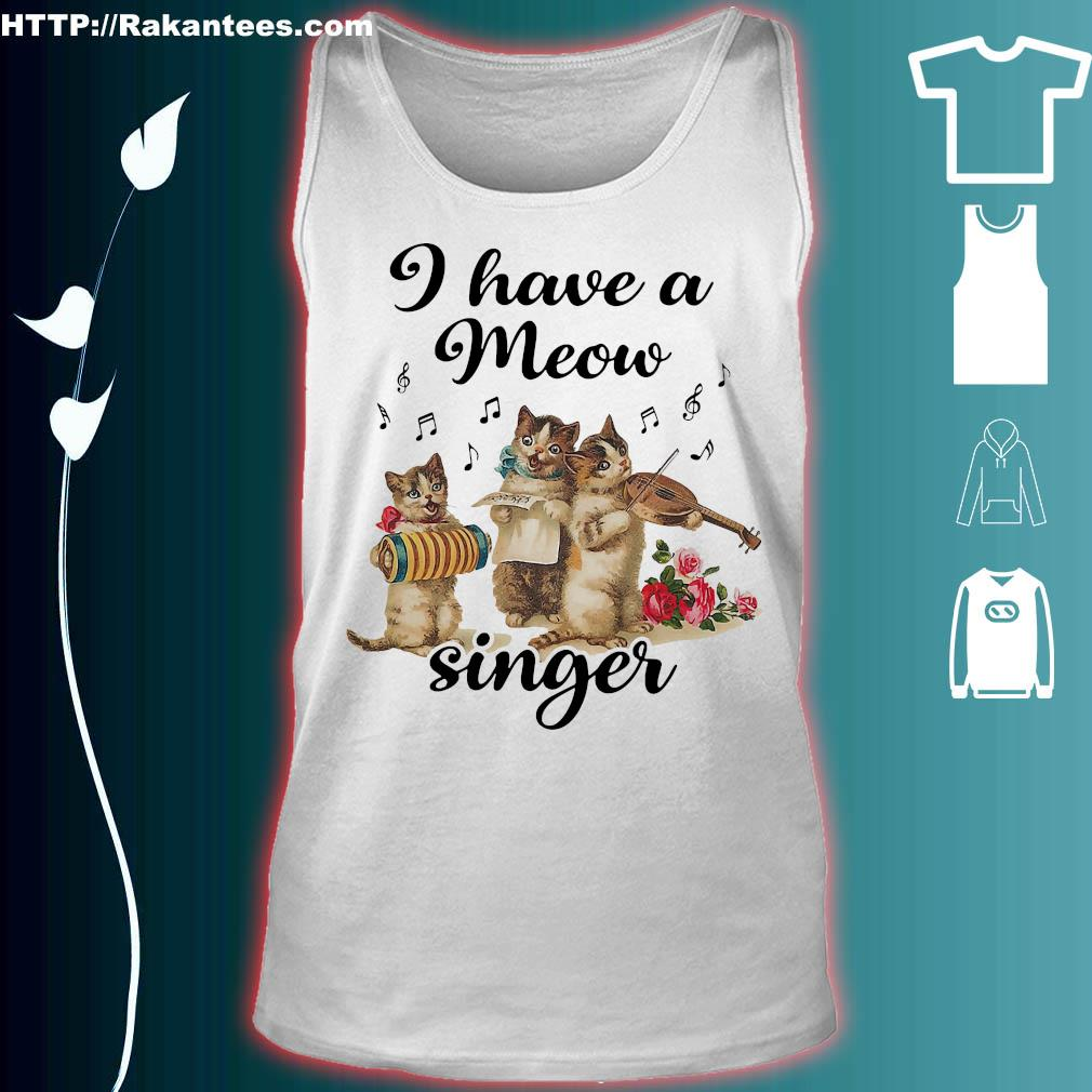 Cat I have a meow singer s tank top