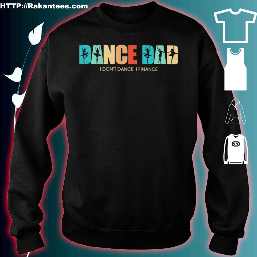 Happy Father's day Dance Dad i don't dance i finance vintage s sweater