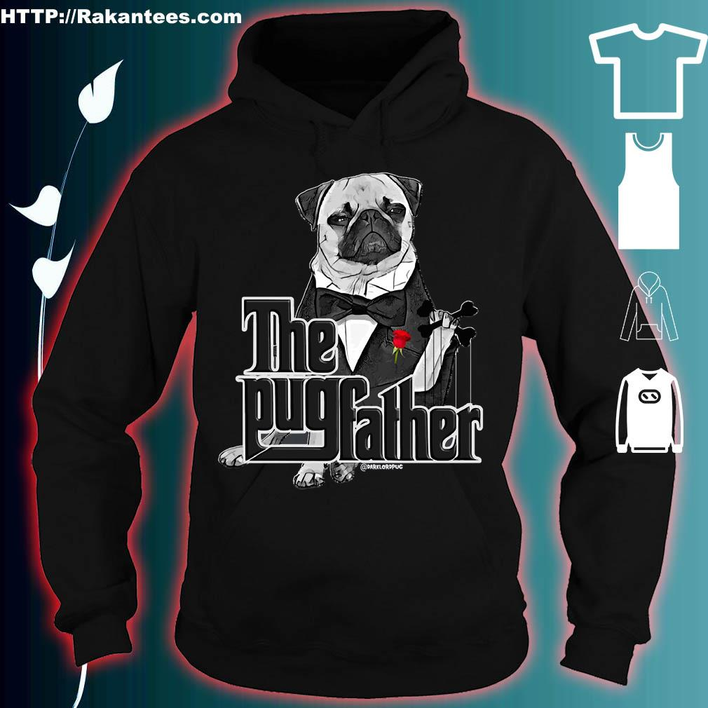 The Pug father s hoodie