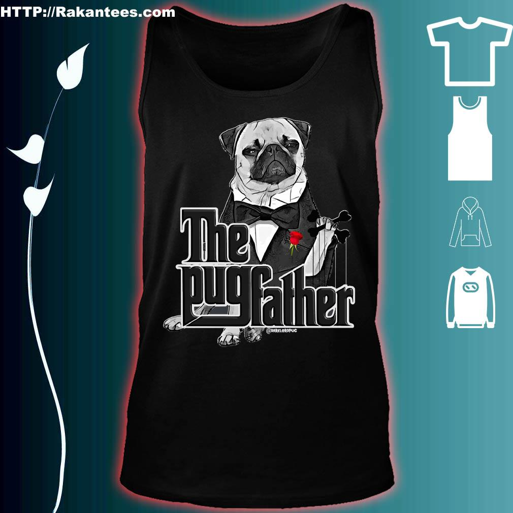 The Pug father s tank top