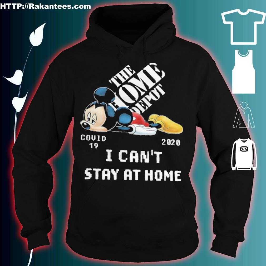 The Home Depot Mickey mouse covid 19 2020 I can't stay at home s hoodie