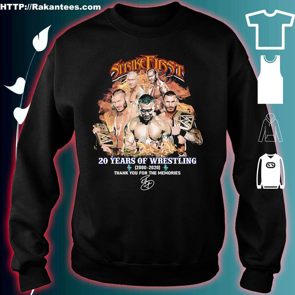 Strike First 20 Years of wrestling 2000 2020 thank You for the memories signature s sweater