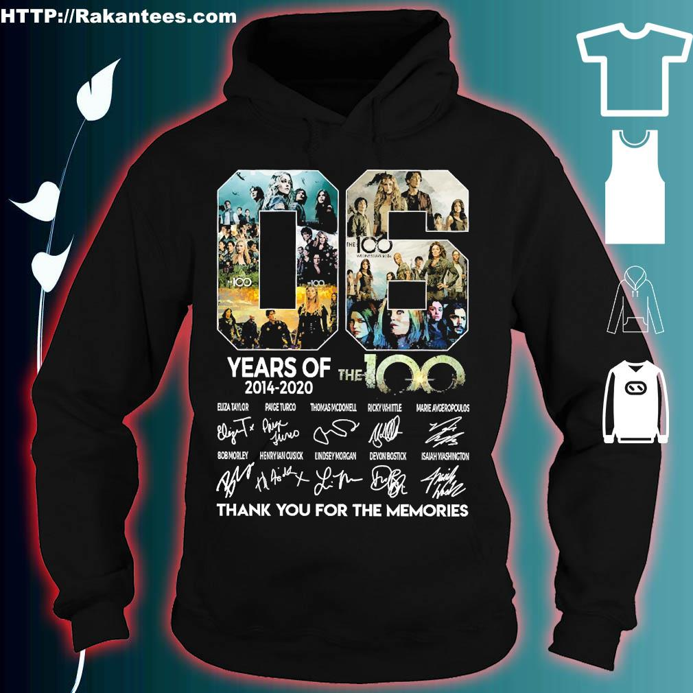 06 Years of 2014 2020 The 100 thank You for the memories signatures s hoodie