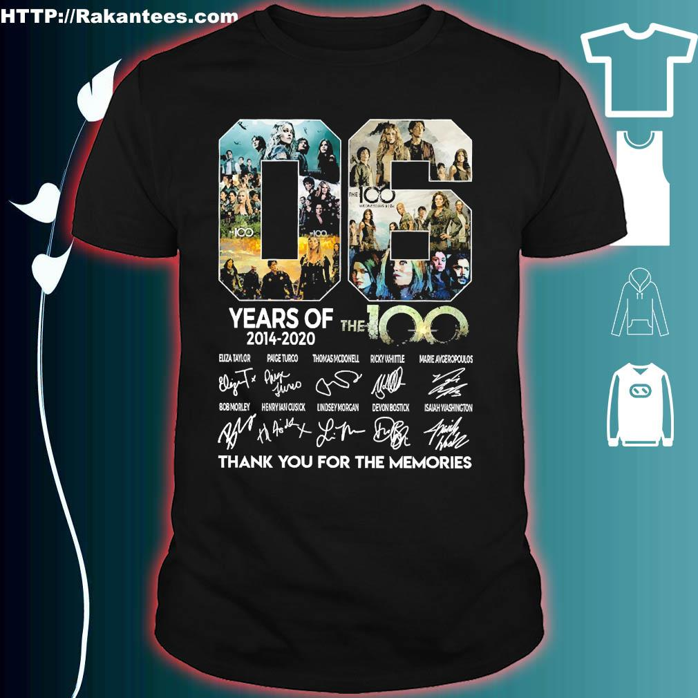 06 Years of 2014 2020 The 100 thank You for the memories signatures shirt