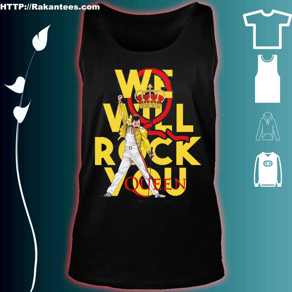 We will rock You Queen s tank top