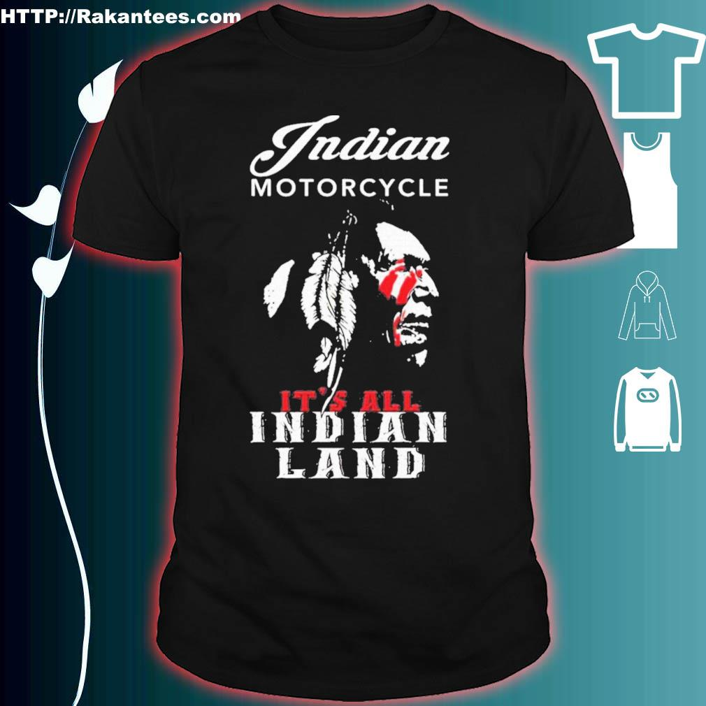 Official Indian Motorcycle It's All Indian Land Shirt