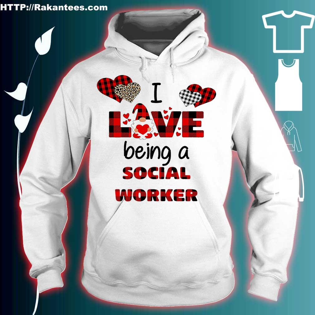 Official I love being a social worker Gnome Valentine Shirt hoodie