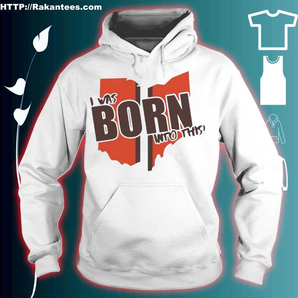 Official I Was Born Into This Born Shirt hoodie