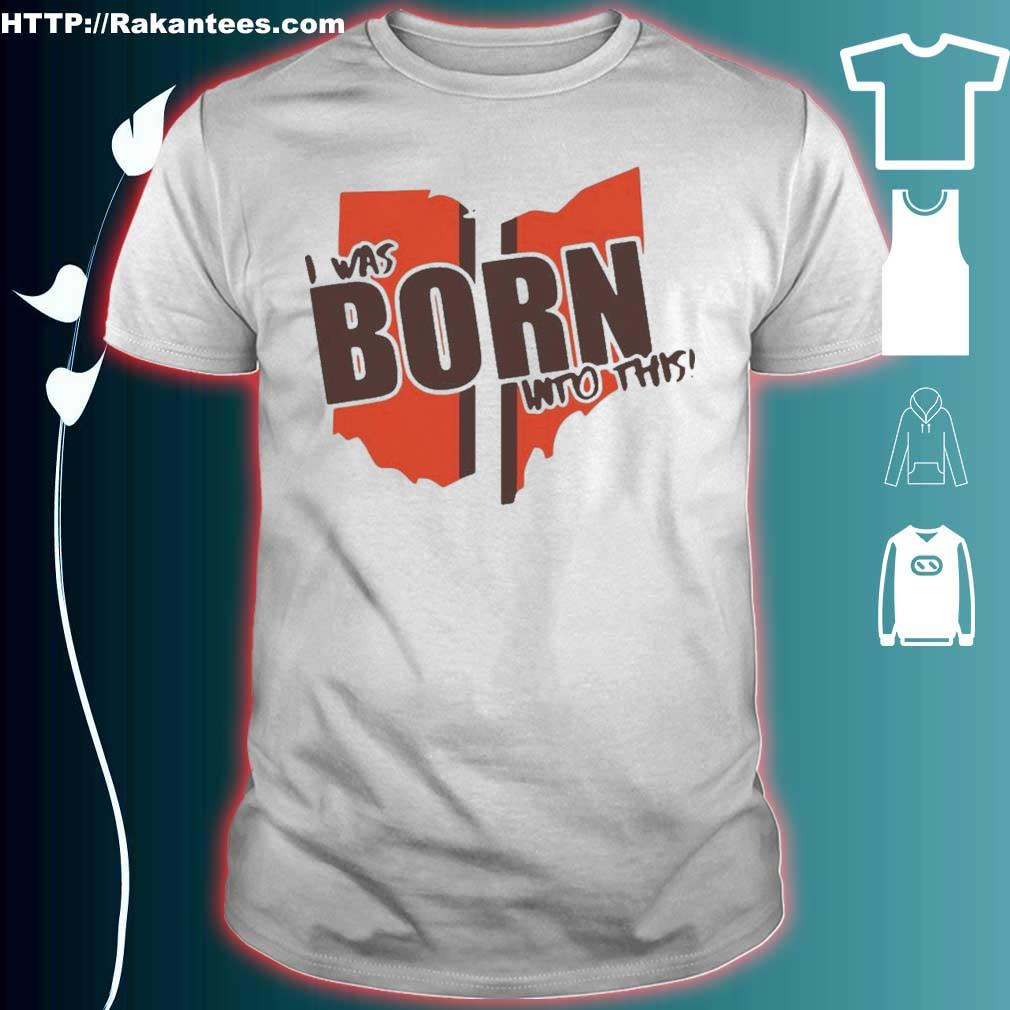 Official I Was Born Into This Born Shirt
