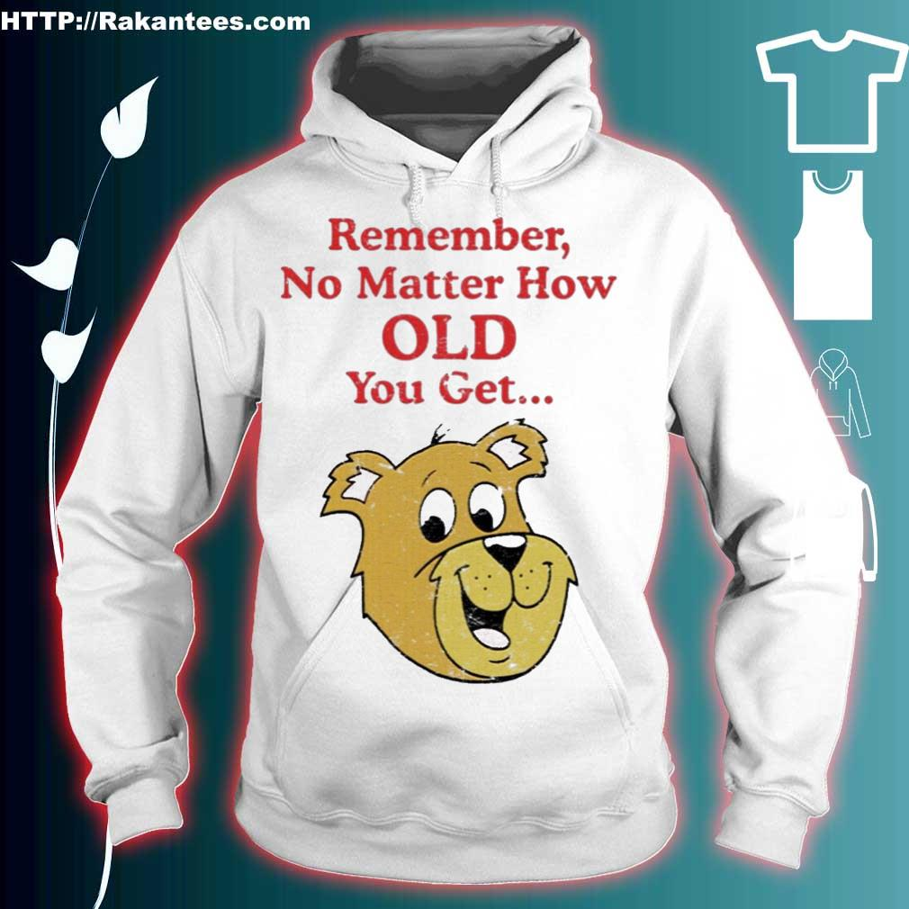 Official Scooby Doo Remember No Matter How Old You Get Shirt hoodie